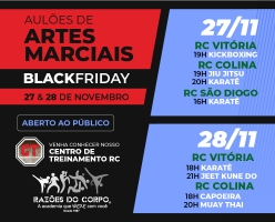 Aulão de Artes Marciais BLACK FRIDAY RC